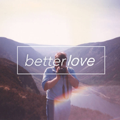 Better Love: We Were Younger and Less Put Together