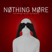 Nothing More: The Stories We Tell Ourselves
