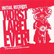 Criteria: Initial Records Worst Label Ever