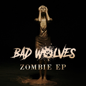 Bad Wolves: Zombie EP
