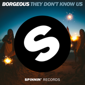 Borgeous: They Don't Know Us