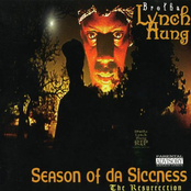 Brotha Lynch Hung: Season of da Siccness (The Resurrection)