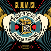 Good Music to Avert the Collapse of American Democracy, Volume 2