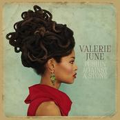 Valerie June: Pushin' Against A Stone