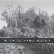 John Mark McMillan: The Medicine