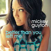 Mickey Guyton: Better Than You Left Me