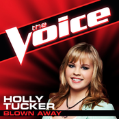 Holly Tucker: Blown Away (The Voice Performance) - Single