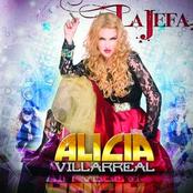 Alicia Villarreal: La Jefa