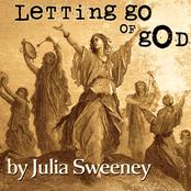 Julia Sweeney: Letting Go of God