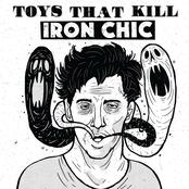 Iron Chic/Toys That Kill
