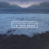 A Foreign Affair: I'm Your Ghost
