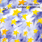 Juliana Hatfield: Gold Stars 1992-2002:  The Juliana Hatfield Collection