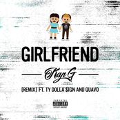 Girlfriend (Remix) [feat. Ty Dolla $ign & Quavo] - Single