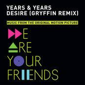 Years & Years: Desire (Gryffin Remix)