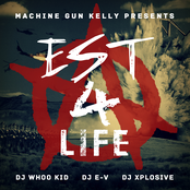 Machine Gun Kelly - EST 4 Life