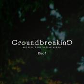 Groundbreaking 2010 [Disc1]