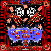 Rezz: Certain Kind of Magic