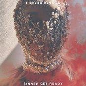 Lingua Ignota - SINNER GET READY Artwork