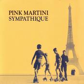 Pink Martini: Sympathique