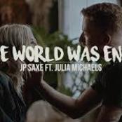 If The World Was Ending (Original Demo) [feat. Julia Michaels] - Single