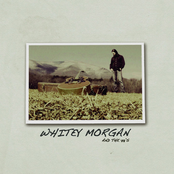 Whitey Morgan: Whitey Morgan and the 78's