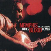 James Blood Ulmer: Memphis Blood: The Sun Sessions