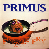 Primus: Frizzle Fry