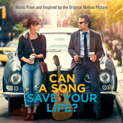 Can A Song Save Your Life? - Music From And Inspired By The Original Motion Picture (Deluxe)