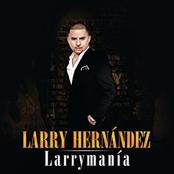 Larry Hernandez: Larrymanía