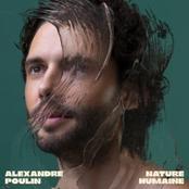 Alexandre Poulin: Nature humaine