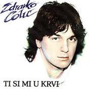 Zdravko Colic: Ti si mi u krvi