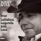 Bobby Bare: Bobby Bare Sings Lullabys, Legends And Lies (And More)