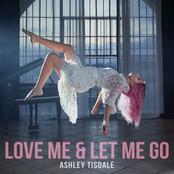 Love Me & Let Me Go - Single