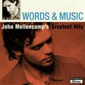 John Mellencamp: Words & Music: John Mellencamp's Greatest Hits