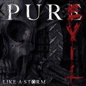 Like A Storm: Pure Evil