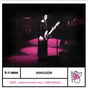 Ninguém (Ao Vivo, DirecTV Music Hall, São Paulo, 2001)