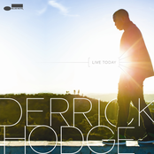 Derrick Hodge: Live Today