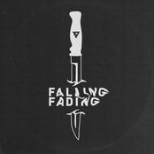 Falling, Fading