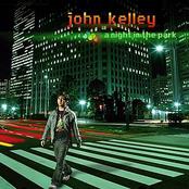 John Kelley: A Night In The Park