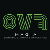 Magia (Nothing's Gonna Stop Us Now) - Single