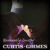 Curtis Grimes: Undeniably Country