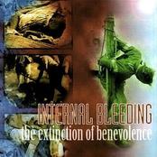 Internal Bleeding: The Extinction Of Benevolence