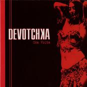 Devotchka: Una Volta