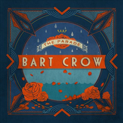 Bart Crow: The Parade
