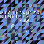 Michigander: Nineties