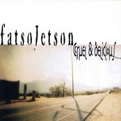 Fatso Jetson: Cruel & Delicious