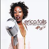 Erica Falls: Me, Myself & Music