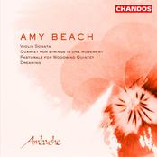 Beach: Violin Sonata in A Minor / String Quartet, Op. 89 / Pastorale for Woodwind Quintet / Dreaming