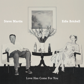 Steve Martin: Love Has Come For You