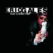Eric Gales: That's What I Am
